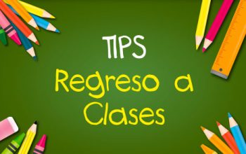 ¡Tips regreso a clases!